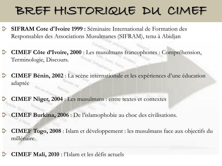 Bref HISTORIQUE  du  CIMEF