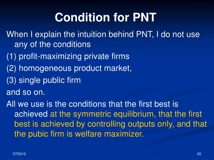 Condition for PNT