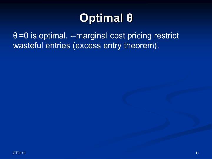 Optimal θ