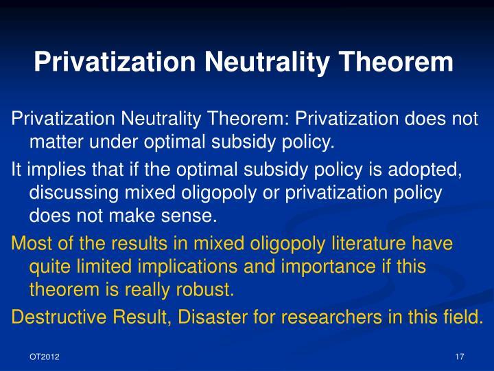 Privatization Neutrality Theorem