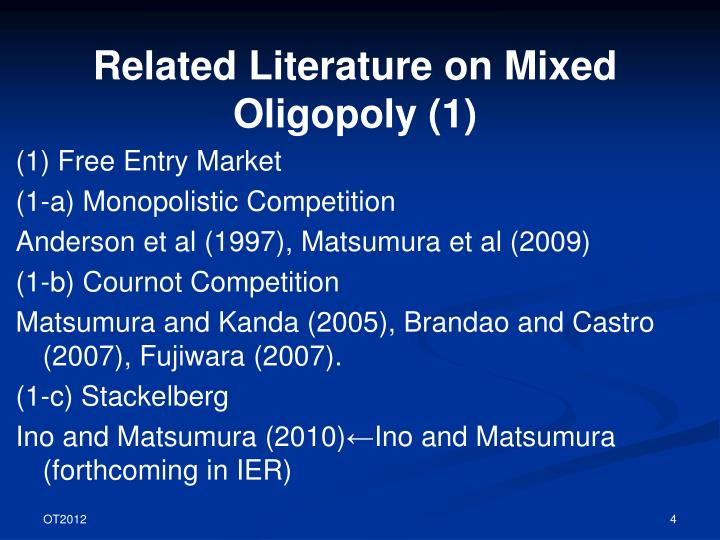 Related Literature on Mixed Oligopoly (1)