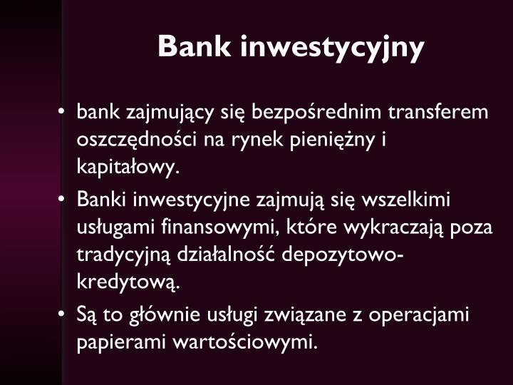 Bank inwestycyjny