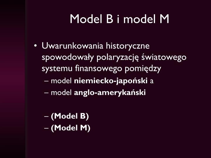 Model B i model M
