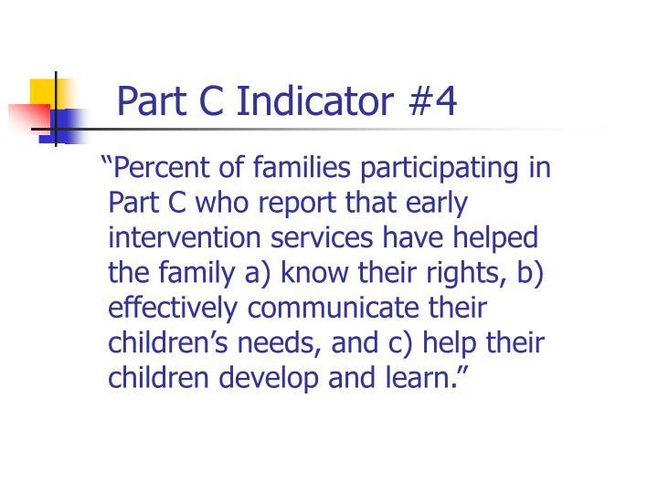 Part C Indicator #4
