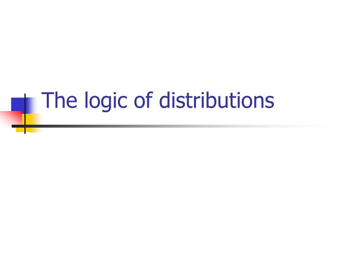The logic of distributions