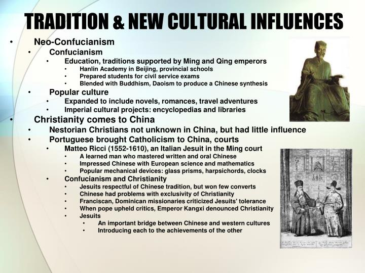 TRADITION & NEW CULTURAL INFLUENCES