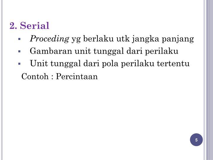 2. Serial