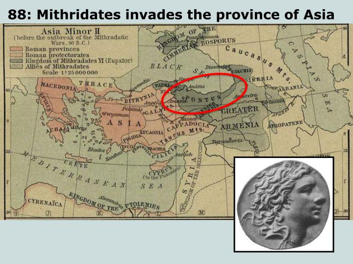 88: Mithridates invades the province of Asia