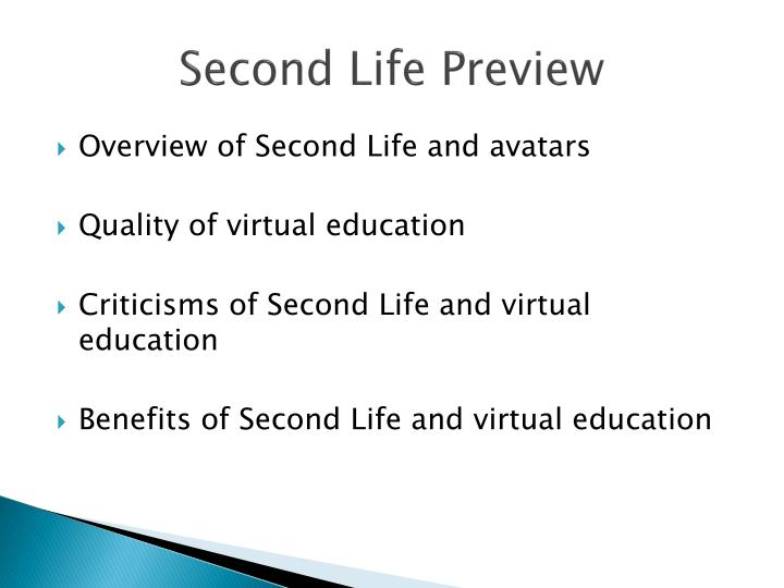 Second life preview