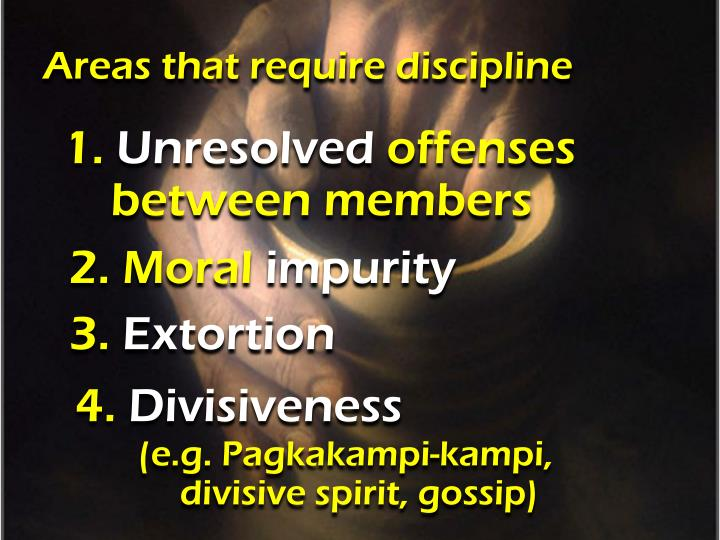 Areas that require discipline