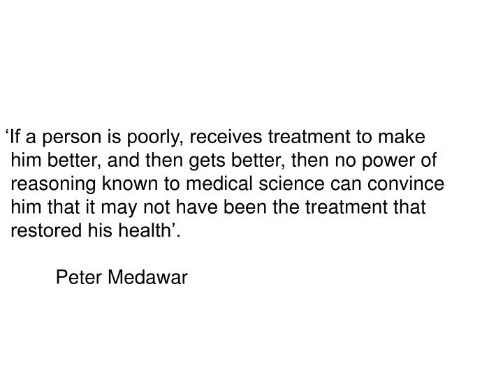 'If a person is poorly, receives treatment to make