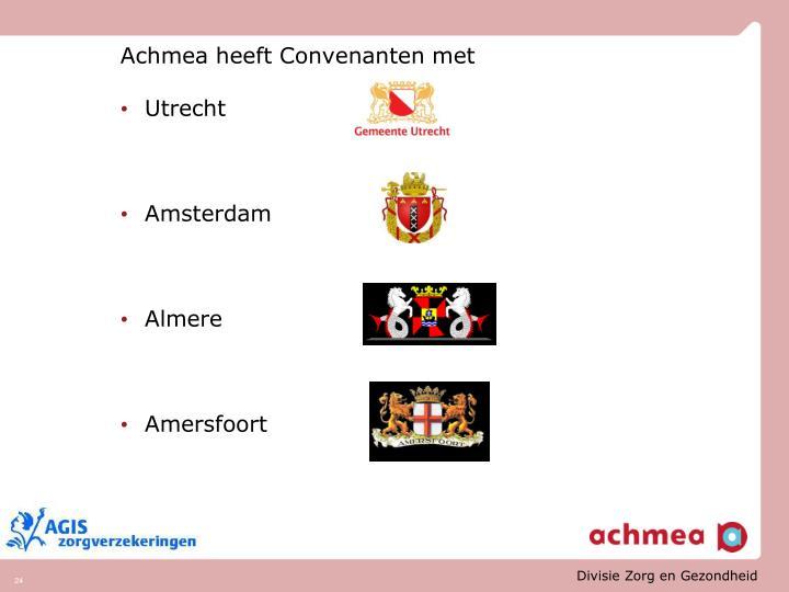 Achmea heeft Convenanten met