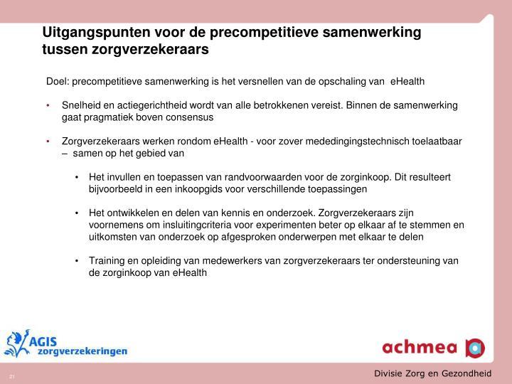 Uitgangspunten voor de precompetitieve samenwerking tussen zorgverzekeraars