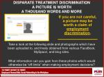 disparate treatment discrimination a picture i worth a thou and word and more