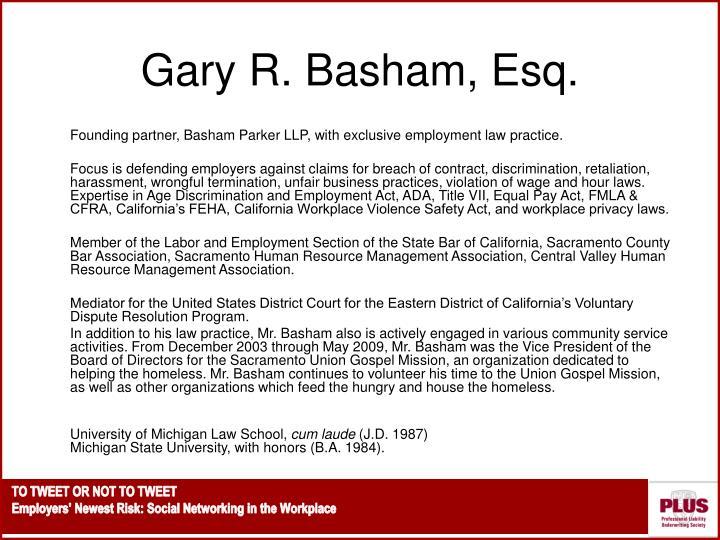 Gary R. Basham, Esq.