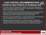 loss control recommendations construct clear policies on employee use