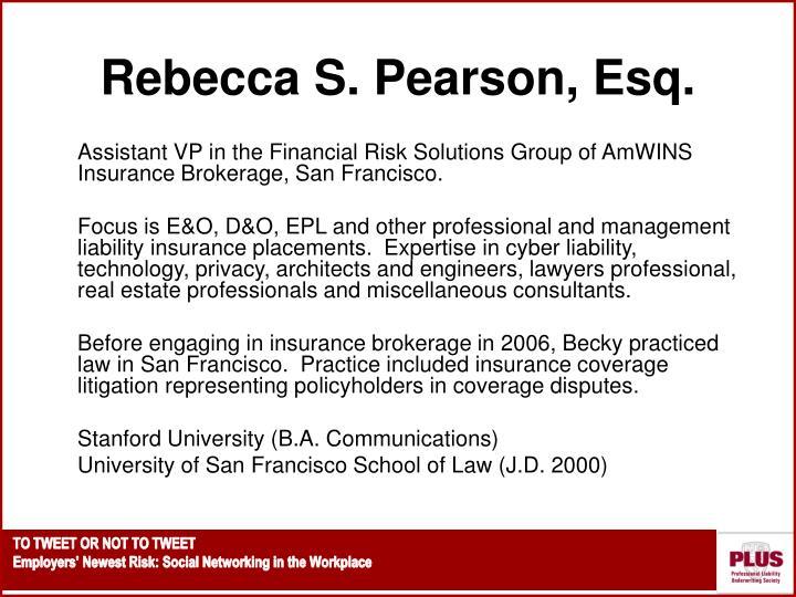 Rebecca S. Pearson, Esq.