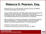 rebecca s pearson esq