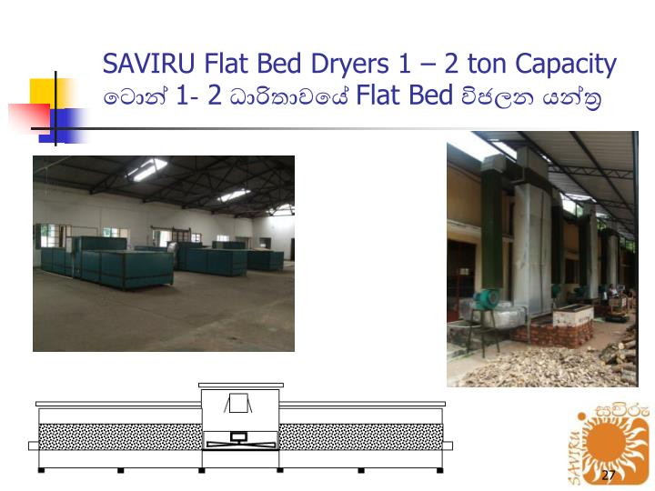 SAVIRU Flat Bed Dryers 1  2 ton Capacity