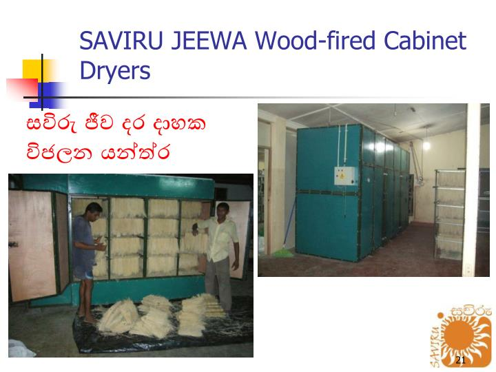 SAVIRU JEEWA Wood-fired Cabinet Dryers