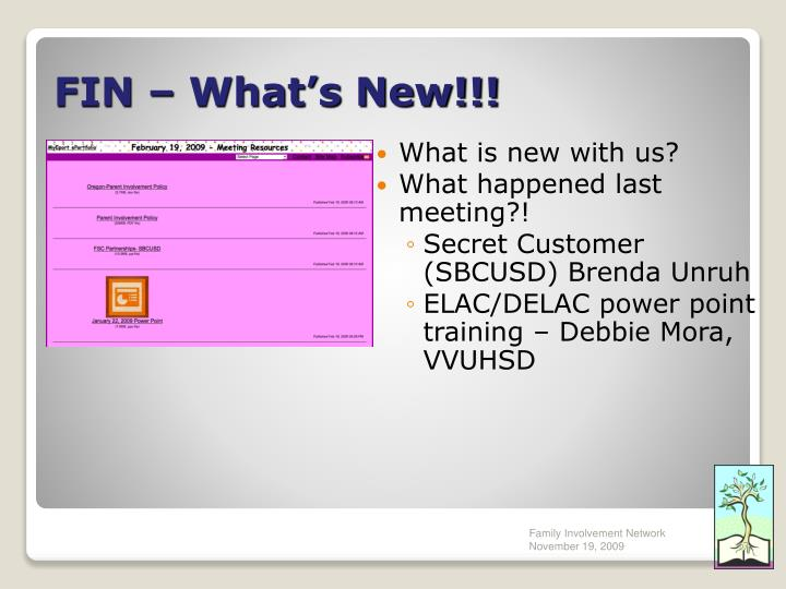 FIN – What's New!!!