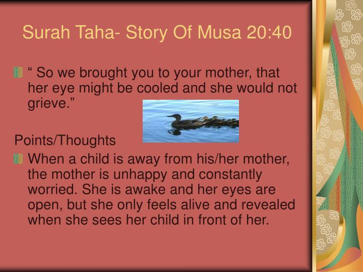 Surah Taha- Story Of Musa 20:40