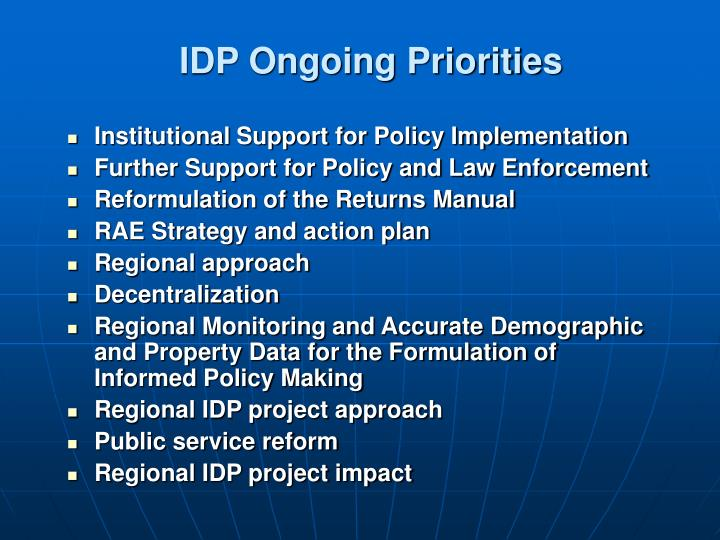IDP Ongoing Priorities