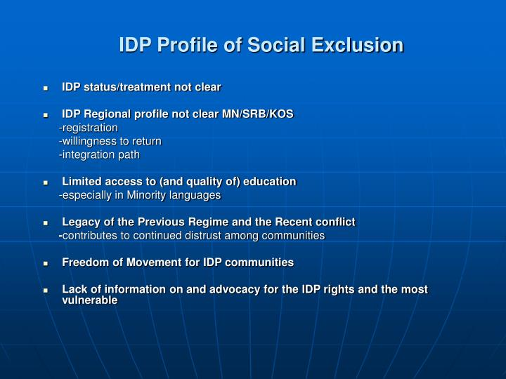 IDP status/treatment not clear