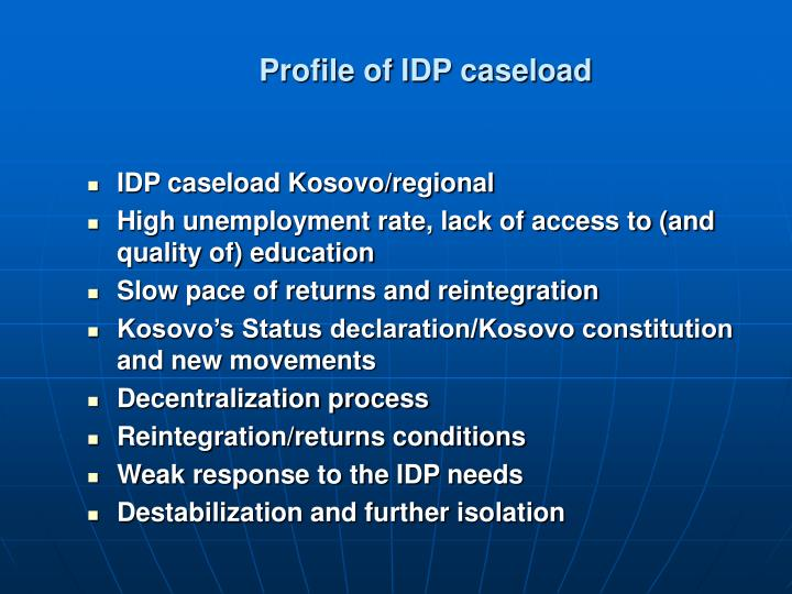 Profile of idp caseload