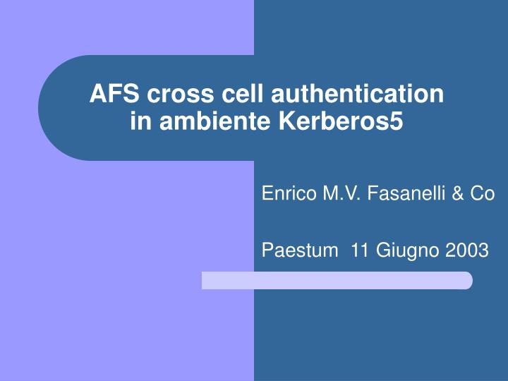 Afs cross cell authentication in ambiente kerberos5