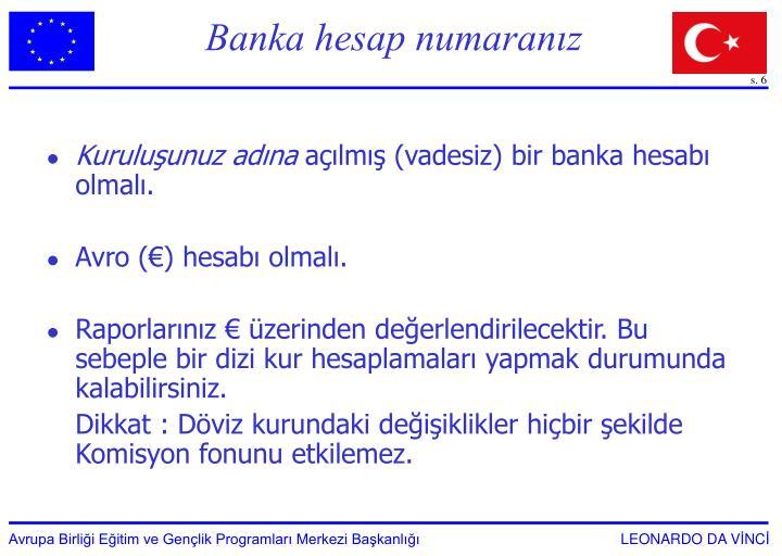 Banka hesap numaranız