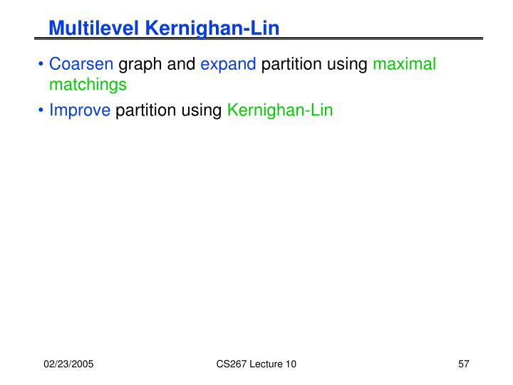 Multilevel Kernighan-Lin