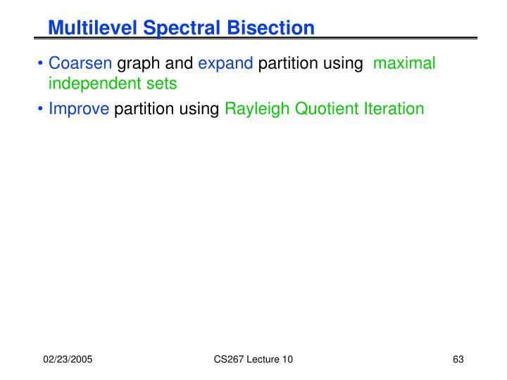 Multilevel Spectral Bisection