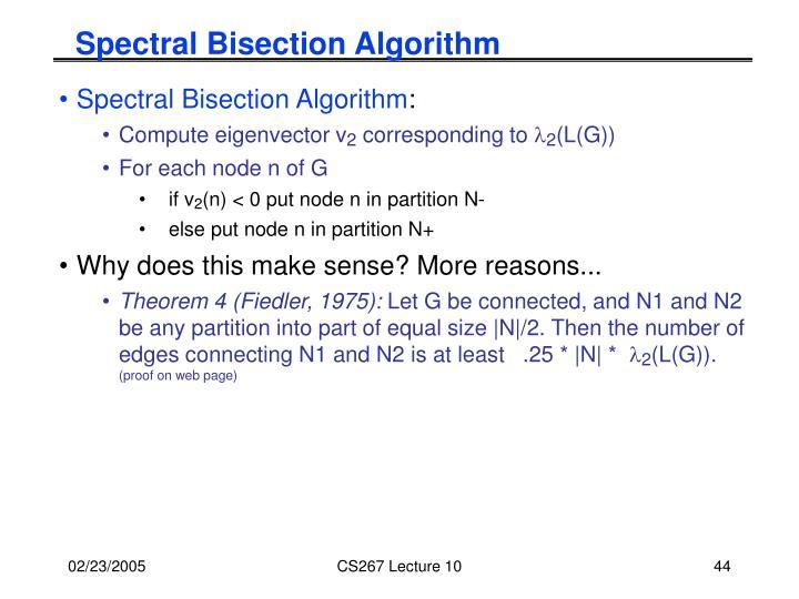 Spectral Bisection Algorithm