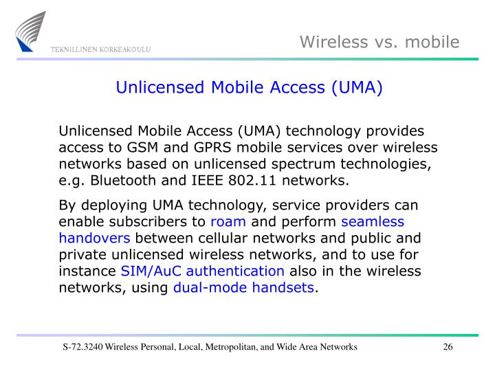 Unlicensed Mobile Access (UMA)