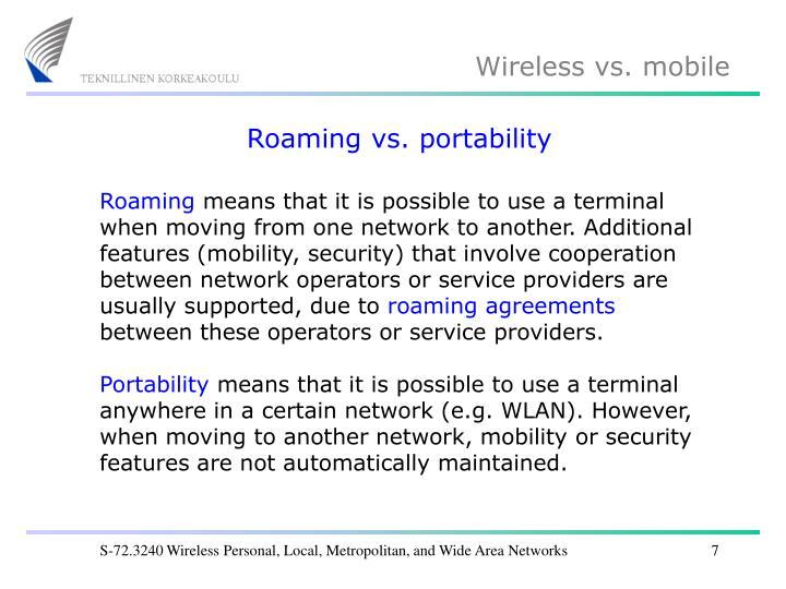 Roaming vs. portability