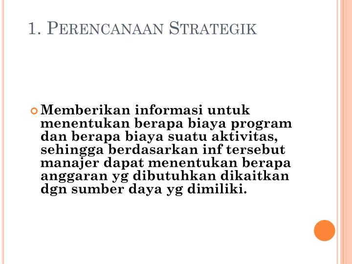 1. Perencanaan Strategik