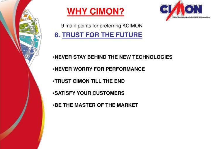 WHY CIMON?