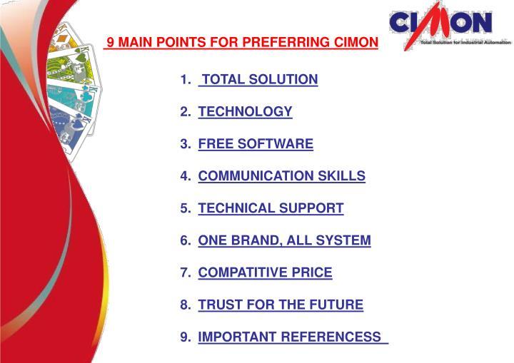 9 MAIN POINTS FOR PREFERRING CIMON