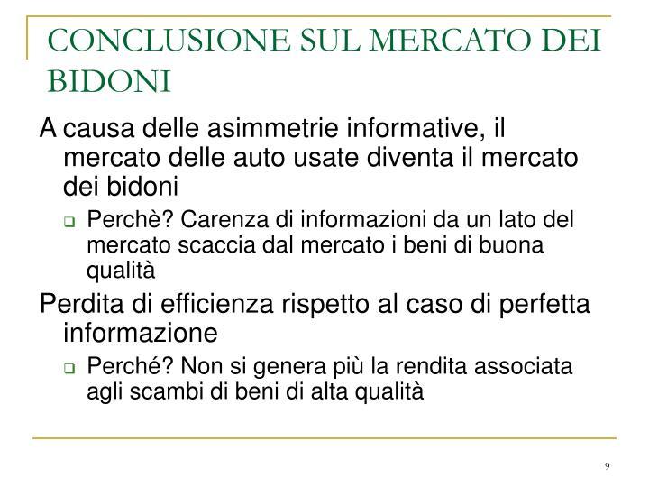 CONCLUSIONE SUL MERCATO DEI BIDONI