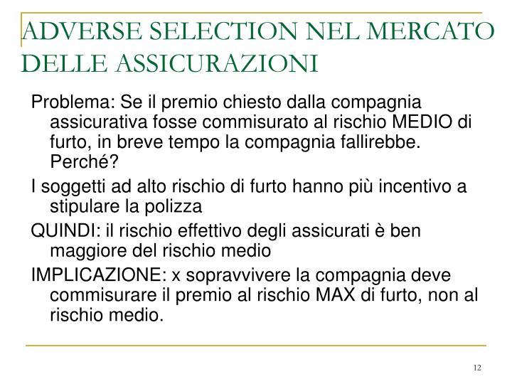 ADVERSE SELECTION NEL MERCATO DELLE ASSICURAZIONI