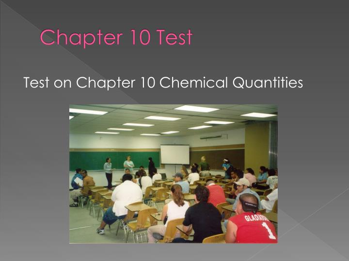 Chapter 10 Test