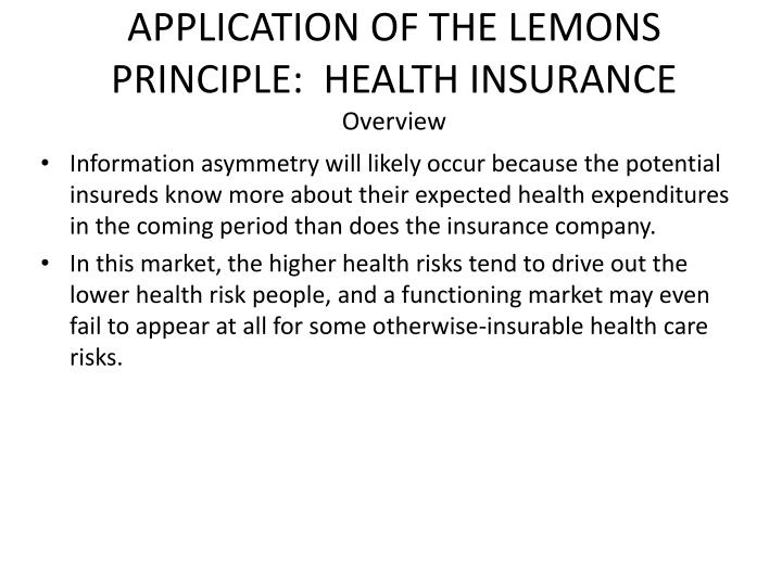 APPLICATION OF THE LEMONS PRINCIPLE:  HEALTH INSURANCE