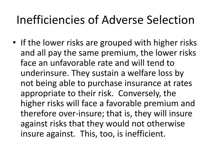 Inefficiencies of Adverse Selection