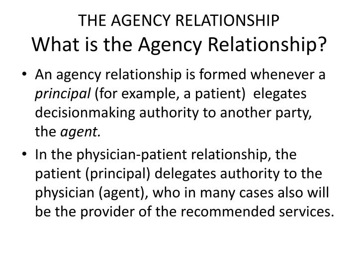 THE AGENCY RELATIONSHIP
