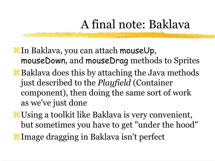 A final note: Baklava