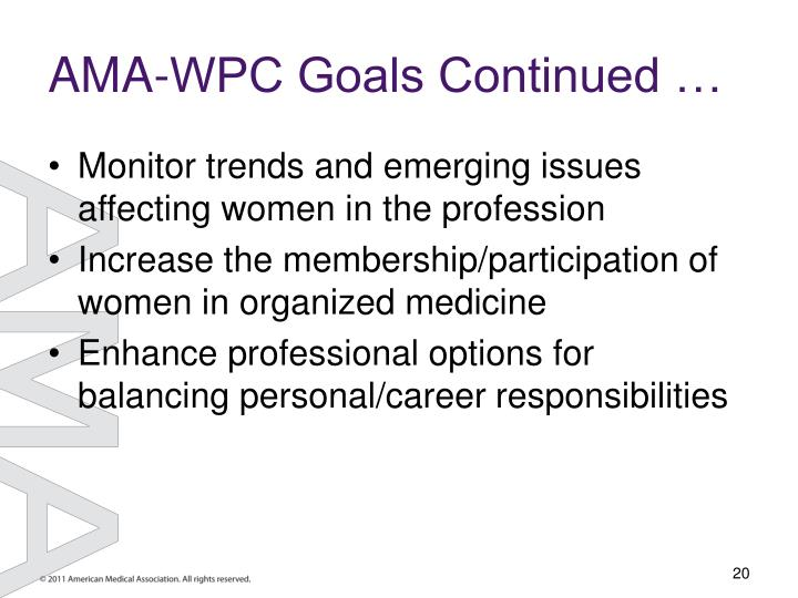AMA-WPC Goals Continued …