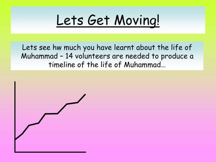 Lets Get Moving!