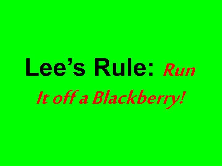 Lee's Rule: