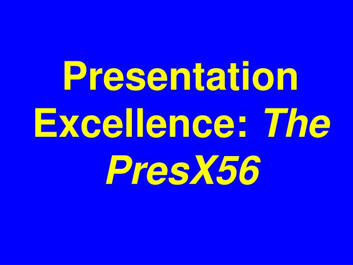 Presentation Excellence: